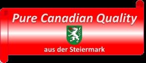 Pure Canadian Quality aus der Steiermark